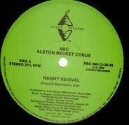 Alston Becket Cyrus - Nanny Revival