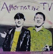 Alternative TV - Strange Kicks