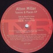 Alton Miller - Spaces & Places EP