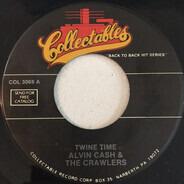 Alvin Cash & The Crawlers , Mongo Santamaria - Twine Time / Watermelon Man