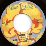 Alvin Cash & The Crawlers - Twine Time