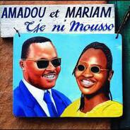 Amadou & Mariam - Tje Ni Mousso