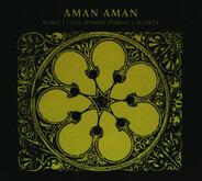 Aman Aman - Musica I Cants Sefardis d'Orient I Occident