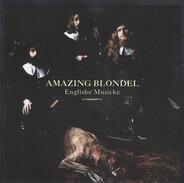 Amazing Blondel - Englishe Musicke
