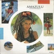 Amazulu - Too Good To Be Forgotten / Sez Who