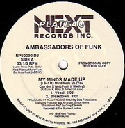 Ambassadors Of Funk - My Minds Made Up