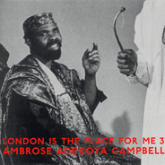 Ambrose Adekoya Campbell - London Is The Place For Me 3
