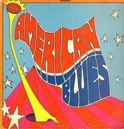 American Blues - Is Here