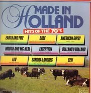 American Gipsy, Earth and Fire, a.o. - Made In Holland (Hits Of The 70's)