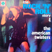 American Twisters - The Rock 'N' Roll Story 4