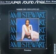 Amii Stewart - Where Did Our Love Go