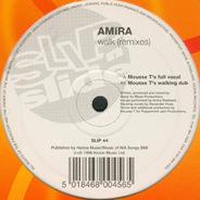Amira - Walk (Mousse T. Remixes)
