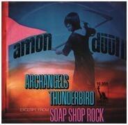 Amon Düül II - Archangels Thunderbird / (Excerpt From) Soap Shop Rock