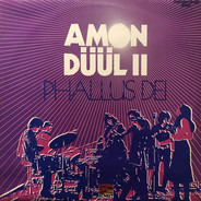 Amon Düül II - Phallus Dei