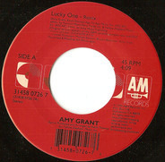 Amy Grant - Lucky One / I Will Remember You