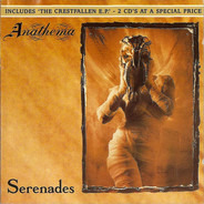 Anathema - Serenades / The Crestfallen EP