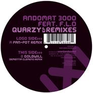 Andomat 3000 Feat. F.L.O. - Quarzy E.P. Remixes
