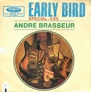 André Brasseur - Early Bird