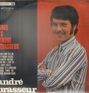 André Brasseur - This is Andre Brasseur