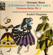 Bizet - L'Arlesienne / Carmen