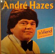 André Hazes - 'n Vriend