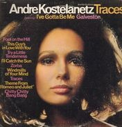 Andre Kostelanetz - Traces