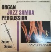 André Penazzi - Organ Jazz Samba & Percussion