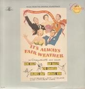 Gene Kelly / Dan Dailey / Dolores Gray a. o. - It's Always Fair Weather