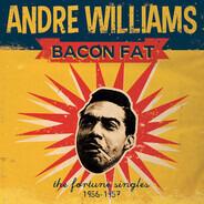 Andre Williams - Bacon Fat: The Fortune Singles 1956-1957
