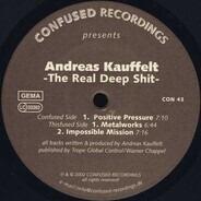 Andreas Kauffelt - The Real Deep Shit