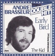 André Brasseur - Early Bird / The Kid
