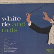 Andre Kostelanetz - White Tie And Tails (Conniff, Ormandy,..)