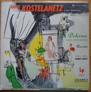 André Kostelanetz And His Orchestra / Giacomo Puccini - Puccini: La Boheme para Orquestra
