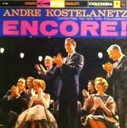 André Kostelanetz Conducting The The New York Philharmonic Orchestra - Encore!