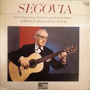 Andrés Segovia - Johann Sebastian Bach - Segovia Plays Bach