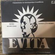 Andrew Lloyd Webber , Tim Rice , Michael Kunze - Evita (Originalaufnahme Der Deutschsprachigen Erstaufführung)