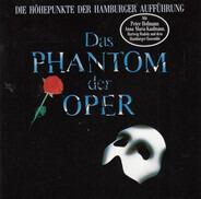 Andrew Lloyd Webber - Das Phantom Der Oper (Die Höhepunkte Der Hamburger Aufführung)