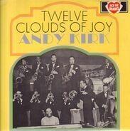 Andy Kirk - Twelve Clouds Of Joy
