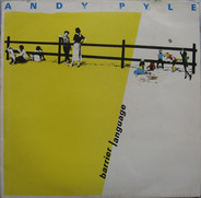 Andy Pyle - Barrier Language