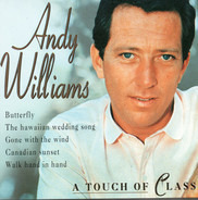 Andy Williams - A Touch Of Class