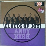 Andy Kirk And His Clouds Of Joy - Clouds Of Joy