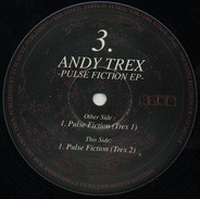 Andy Trex - Pulse Fiction EP