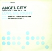 Angel City Featuring Lara McAllen - Love Me Right