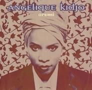 Angélique Kidjo - Oremi