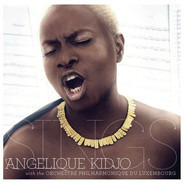 Angélique Kidjo With The Orchestre Philharmonique Du Luxembourg - Sings