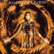 Angélique Kidjo - Aye