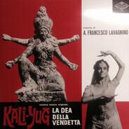 Angelo Francesco Lavagnino - Kali-Yug La Dea Della Vendetta (Colonna Sonora Originale)