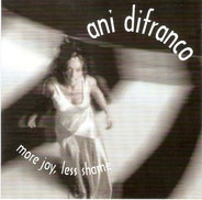 Ani DiFranco - More Joy, Less Shame