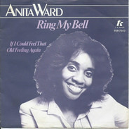 Anita Ward - Ring my bell / If I could feel that old feeling again
