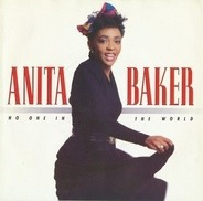 Anita Baker - No One In The World / Watch Your Step